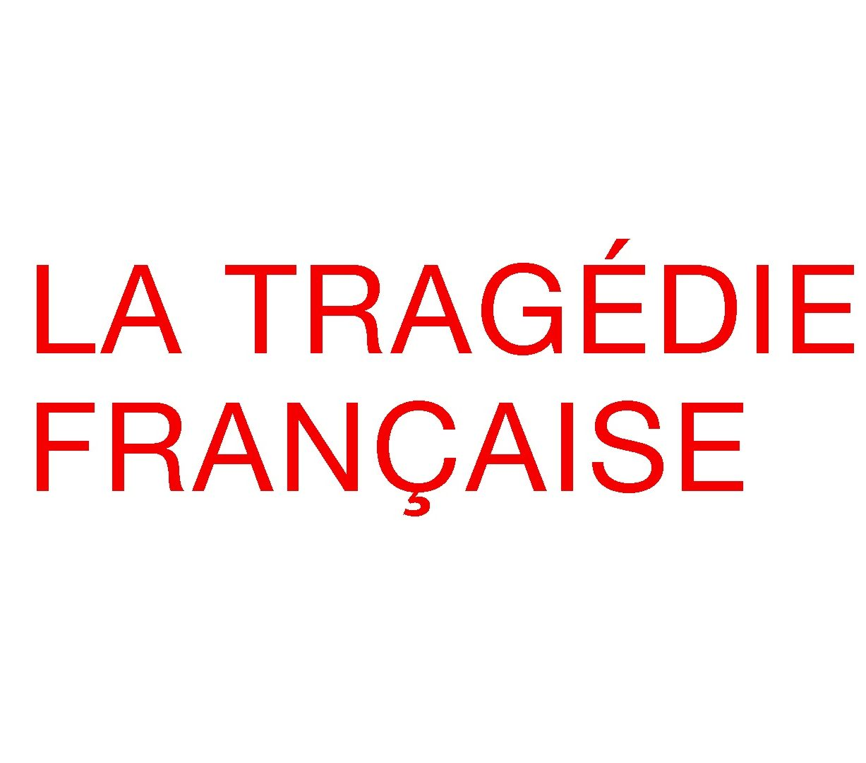 La tragédie Française